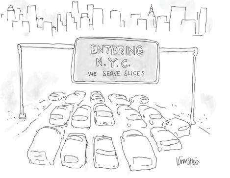 Entering N.Y.C. We Serve Slices